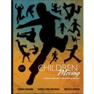 Children Moving : A Reflective Approach to Teaching Physical Education by Graham, George; Hale, Shirley Ann; Parker, Melissa A., 9780073376455