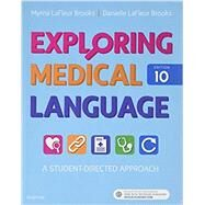 Exploring Medical Language by Brooks, Myrna LaFleur, R.N.; Brooks, Danielle Lafleur, 9780323396455