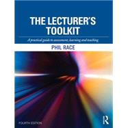 The Lecturer's Toolkit: A Practical Guide to Assessment, Learning and Teaching by Race; Phil, 9781138786455
