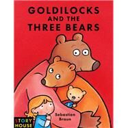 Goldilocks and the Three Bears by Braun, Sebastien, 9781910126455