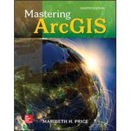 Loose-leaf for MASTERING ArcGIS by Maribeth Price, 9781260136456