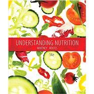 Understanding Nutrition by Whitney, Eleanor Noss; Rolfes, Sharon Rady, 9781305396456