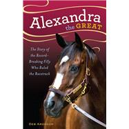Alexandra the Great by Aronson, Deb, 9781613736456