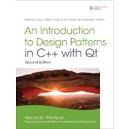 Introduction to Design Patterns in C++ with Qt by Ezust, Alan; Ezust, Paul, 9780132826457