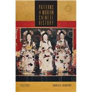 Patterns of Modern Chinese History by Desnoyers, Charles A., 9780199946457