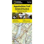 Appalachian Trail, Delaware Water Gap to Schaghticoke Mountain by National Geographic Maps; Trails Illustrated, 9781597756457