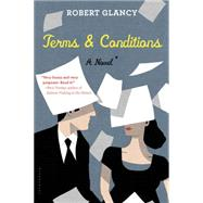 Terms & Conditions by Glancy, Robert, 9781620406458