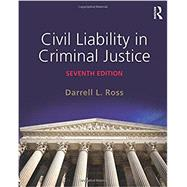 Civil Liability in Criminal Justice by Ross; Darrell, 9780323356459