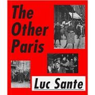 The Other Paris by Sante, Luc, 9780374536459