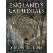 England's Cathedrals by Jenkins, Simon, 9781408706459