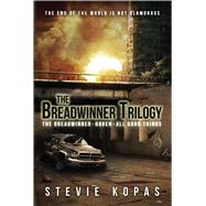 The Breadwinner Trilogy by Kopas, Stevie, 9781618686459