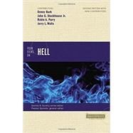 Four Views on Hell by Burk, Denny; Stackhouse, John G., Jr.; Parry, Robin A.; Walls, Jerry L.; Sprinkle, Preston, 9780310516460