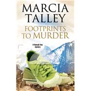 Footprints to Murder by Talley, Marcia, 9780727886460
