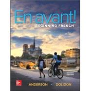 En avant! Beginning French (Student Edition) by Anderson, Bruce; Dolidon, Annabelle, 9780073386461