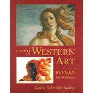 A History of Western Art Revised by Adams, Laurie, 9780073526461