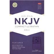 NKJV Compact Ultrathin Bible, Purple LeatherTouch, Indexed by Holman Bible Staff, 9781433646461