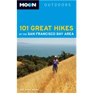 Moon 101 Great Hikes of the San Francisco Bay Area by Brown, Ann Marie, 9781612386461