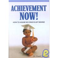 Achievement Now! by Fielder, Donald J., 9781930556461