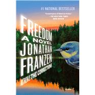 Freedom A Novel by Franzen, Jonathan, 9780312576462