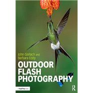 Outdoor Flash Photography by Gerlach; John, 9781138856462