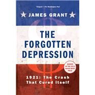 The Forgotten Depression by Grant, James, 9781451686463