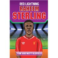 Raheem Sterling by Oldfield, Tom; Oldfield, Matt, 9781784186463