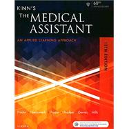 Kinn's the Medical Assistant: An Applied Learning Approach by Proctor, Deborah, Pd. D., 9780323446464
