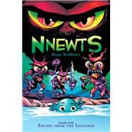 Escape From the Lizzarks (Nnewts #1) by Tennapel, Doug, 9780545676465