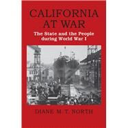 California at War by North, Diane M. T., 9780700626465
