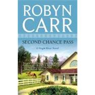 Second Chance Pass by Robyn Carr, 9780778326465