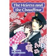 The Heiress and the Chauffeur, Vol. 2 by Ishihara, Keiko, 9781421586465