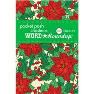 Pocket Posh Christmas Word Roundup 6 100 Puzzles by The Puzzle Society, 9781449476465