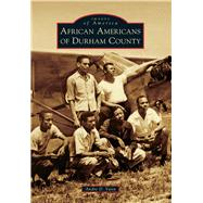 African Americans of Durham County by Vann, Andre d., 9781467126465