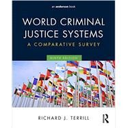 World Criminal Justice Systems: A Comparative Survey by Terrill, Richard J., 9780323356466