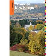 Insiders' Guide® to Vermont & New Hampshire by Lyon, David; Harris, Patricia, 9780762786466