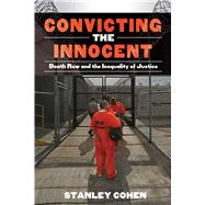Convicting the Innocent by Cohen, Stanley, 9781632206466