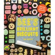 Bee's Brilliant Biscuits by Berrie, Bee, 9781910496466