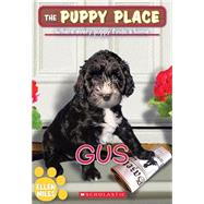 The Puppy Place #39: Gus by Miles, Ellen, 9780545726467
