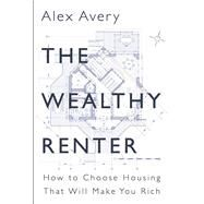 The Wealthy Renter by Avery, Alex, 9781459736467