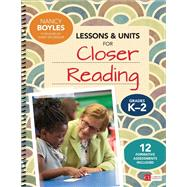 Lessons & Units for Closer Reading,Grades K-2 by Boyles, Nancy; Mcgregor, Tanny, 9781506326467