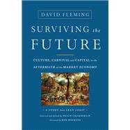 Surviving the Future by Fleming, David, 9781603586467