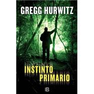 Instinto primario / Don't Look Back by Hurwitz, Gregg; Camps, Francesc Reyes, 9788466656467