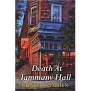 Death at Tammany Hall by O'Brien, Charles, 9780758286468