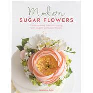 Modern Sugar Flowers by Butler, Jacqueline, 9781446306468