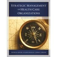 The Strategic Management of Health Care Organizations by Ginter, Peter M., 9781118466469