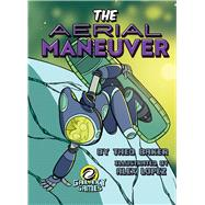 The Aerial Maneuver by Baker, Theo; Lopez, Alex, 9781641566469