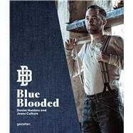 Blue Blooded by Bojer, Thomas Stege; Sims, Josh; Gestalten; Klanten, Robert, 9783899556469