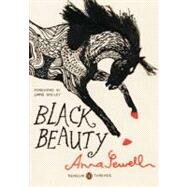 Black Beauty (Penguin Classics Deluxe Edition) by Sewell, Anna; Smiley, Jane; Tamaki, Jillian, 9780143106470