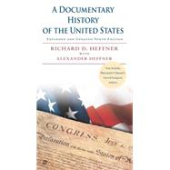 A Documentary History of the United States by Heffner, Richard D.; Heffner, Alexander, 9780451466471