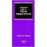 A Student's Guide to Trial Objections by Gibbons, Charles B., 9780314146472